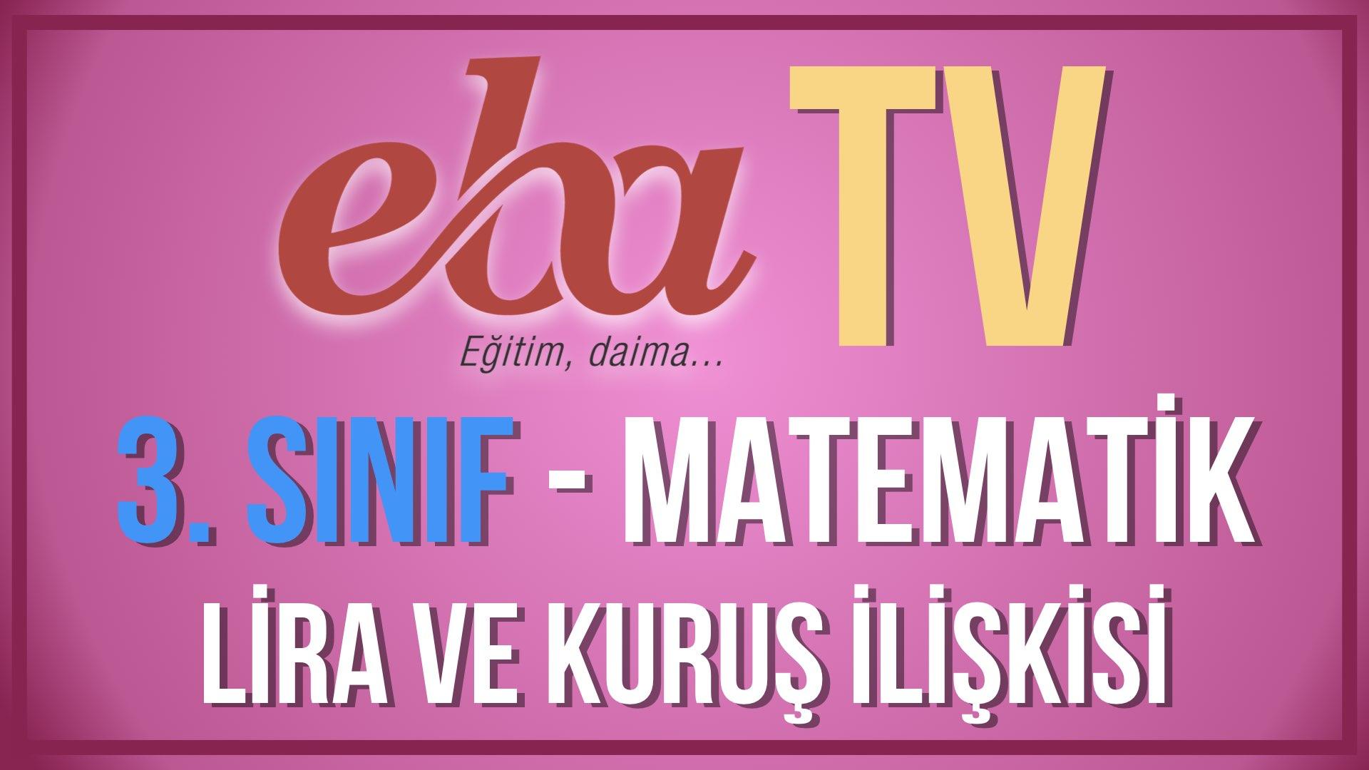EBA TV - 1. Sınıf Matematik - Lira ve Kuruş İlişkisi